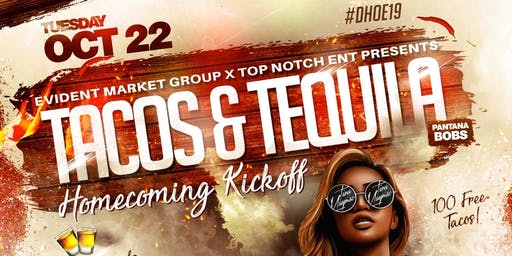 TACOS  & TEQUILA UNC HOMECOMING KICKOFF