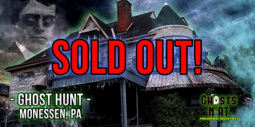 Ghost Hunt at Castle Blood | Monessen, PA | September 21st 2019