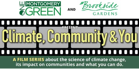Climate, Community and You: A Film Series tickets