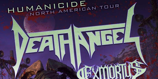 DEATH ANGEL with Exmortus, Hell Fire