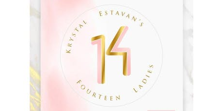 Krystal's 14 Ladies tickets