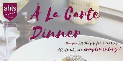 AHTS 2019 End of Term - A La Carte Dinner