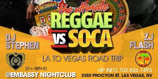 VYBZ Saturdays SOCA vs. REGGAE Featuring International Dj Stephen (Machel Montano official DJ)