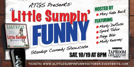 A Little Sumpin' Funny October! tickets