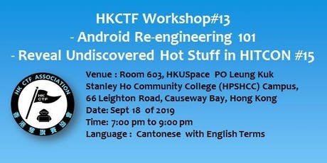 #13 Android Reengineering 101 & Reveal  Undiscovered Hot Stuff in HITCON 15 tickets