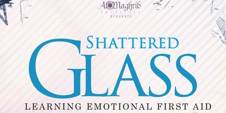 Shattered Glass: Learning Emotional First Aid - Melbourne (Yasmin Mogahed) tickets