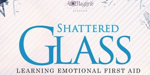 Shattered Glass: Learning Emotional First Aid - Melbourne (Yasmin Mogahed)