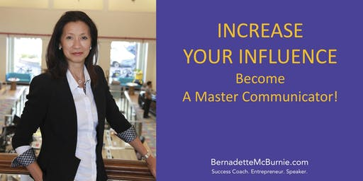 Masterclass: INCREASE YOUR INFLUENCE. BECOME A MASTER COMMUNICATOR!