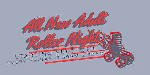 All New Adult Roller Night