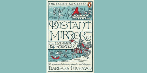 Time Travellers Book Club: A Distant Mirror