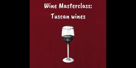 Wine Masterclass: Toscana Wines tickets