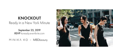 KNOCKOUT: Ready in a New York Minute tickets