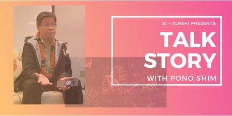 Talk Story with Pono Shim tickets