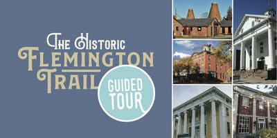 Guided Walking Tour of Historic Flemington