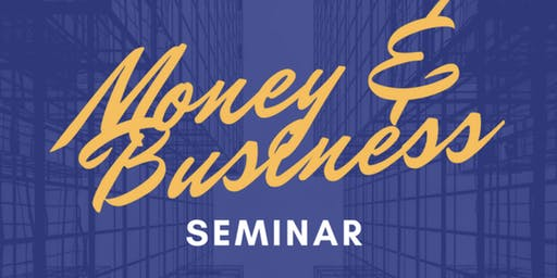 Money & Business Seminar