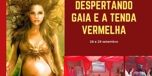 DESPERTANDO GAIA E A TENDA VERMELHA - Círculo de Mulheres/Deusas Mitológicas