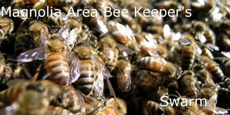 Magnolia Area Bee Keepers Swarm - October tickets