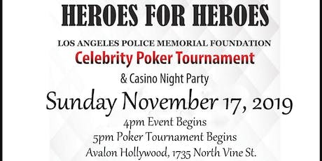 LAPMF HEROES for HEROES Celebrity Poker Tournament & Casino Night Party tickets