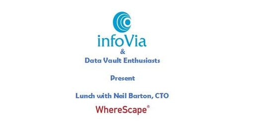 infoVia:  Lunch with WhereScape CTO