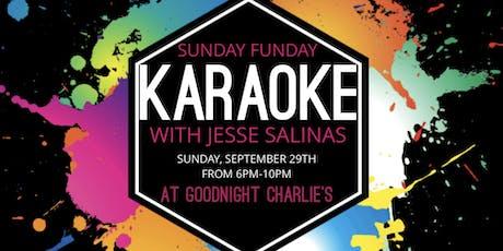 Sunday Funday Karaoke with Jesse Salinas at Goodnight Charlie's tickets