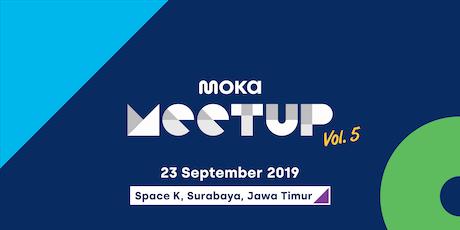 Moka Meetup Vol.5 : Kenali Fitur Moka Mempermudah Bisnis Anda tickets