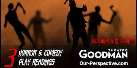 Our Perspective Presents: Horror and Comedy Play Readings tickets