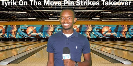 Tyrik On The Move Pin Strikes Takeover tickets