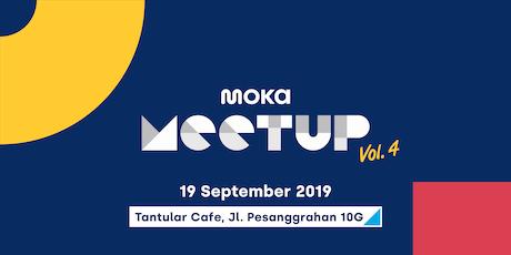 Moka Meetup Vol.4: Aplikasi Kasir yang Cocok Menunjang Kemajuan Bisnis Anda tickets