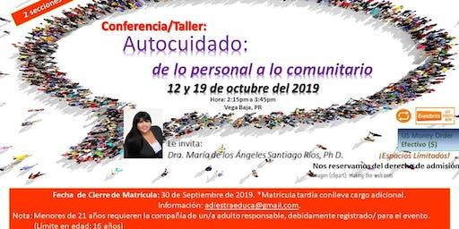 """Taller/Conferencia """"Auto-Cuidado: de lo Personal a lo Comunitario"""""""