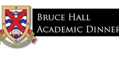 Bruce Hall Academic Dinner 2019