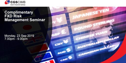 Complimentary Forex Risk Management Seminar