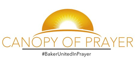 Canopy of Prayer Baker La tickets