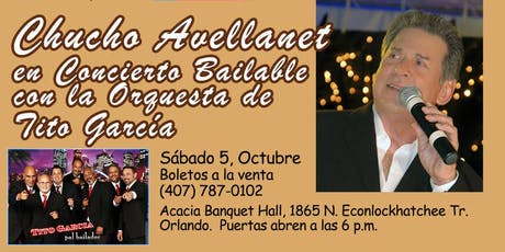 Concierto Bailable con Chucho Avellanet tickets