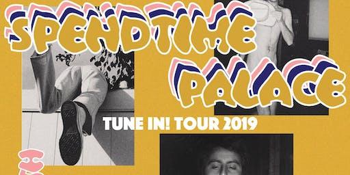Spendtime Palace + The Brazen Youth