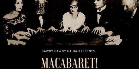Macabaret Halloween Burlesque! tickets