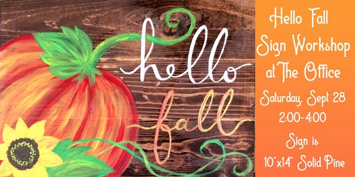 Hello Fall Sign Workshop at The Office Coffeehouse & Taproom