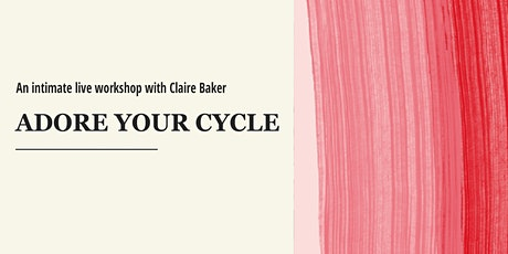 Adore Your Cycle - Perth tickets
