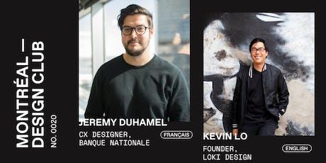 Montreal Design Club #0020 - Jeremy Duhamel & Kevin Lo billets