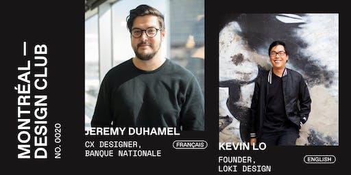 Montreal Design Club #0020 - Jeremy Duhamel & Kevin Lo