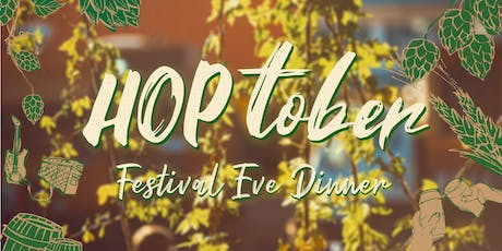 Hoptober Festival Eve Dinner tickets