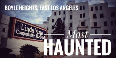 Boyle Heights: Most Haunted (November) tickets