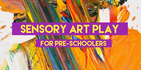 Sensory Art Play for Pre-Schoolers (2nd Session) tickets