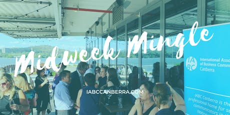IABC Canberra Springtime Midweek Mingle  tickets