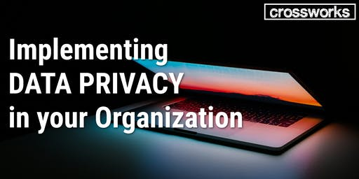 Implementing Data Privacy in your Organization (Batch 196)