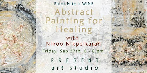 Paint Nite + Wine: Abstract Art for Healing