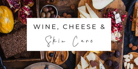 Wine, Cheese & Skin Care tickets