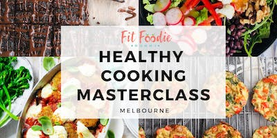 Healthy Cooking Masterclass in Melbourne (Tarneit)