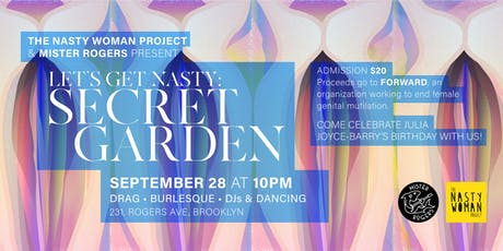 Let's Get Nasty: SECRET GARDEN tickets