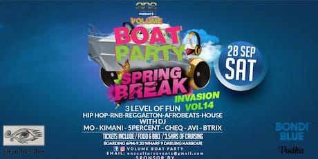 VOLUME BOAT PARTY SPRING BREAK INVASION VOL14 tickets