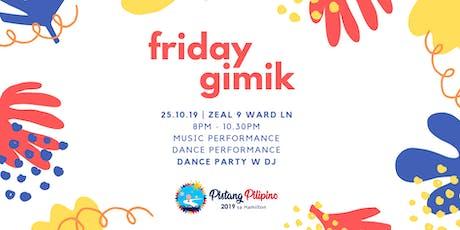 Friday Gimik tickets